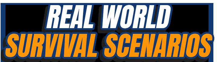 Real-World-Survival-Scenarios